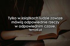 Tylko w książkach ludzie zawsze mówią...