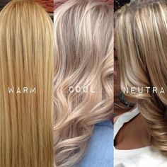 WHICH IS YOUR FAVOURITE BLONDE? WARM TONES: Appear brighter as they reflect light: red yellow and orange undertones give these blondes a bright and vibrant hue. These shades work best on guests with tan or olive skin and brown or green eyes since they accentuate those tones. COOL TONES: Appear darker (even if they are the lightest level blonde) because cool tones like blue and violet absorb light. These shades look beautiful with most skin tones and light eyes. NEUTRAL: Appear balanced…