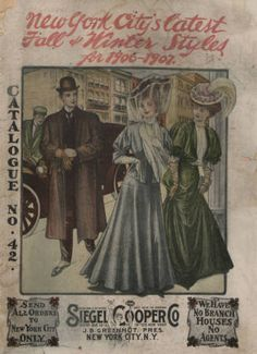 New York City's latest fall and winter styles for 1906-1907 : catalogue no. 42 / Siegel Cooper Co. 1906. Metropolitan Museum of Art, New York. Thomas J. Watson Library. Trade Catalogs. #style  #newyork | New York City always in style.