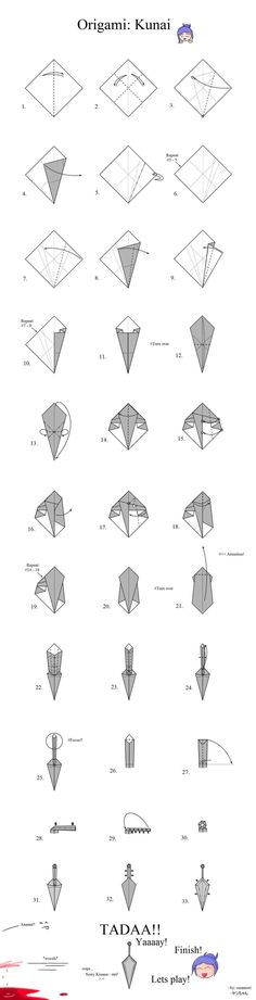 Edit! I've made a new Kunai tutorial, the diagrams are in pictures, so it will be more easier! Please visit: [Link] ------- EDIT!! Hello! I just want to say, there is a new version of, Origami...