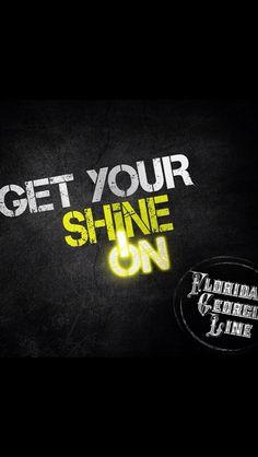 Florida Georgia Line - Get Your Shine On