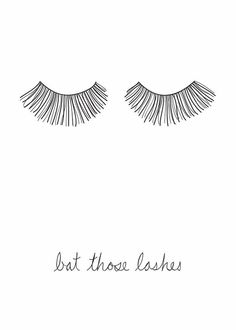 Bat those lashes