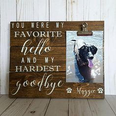 55 best pet cremation urns memorials images on pinterest pet personalized pet memorial sign with photo clip you were my favorite hello and my hardest solutioingenieria Image collections