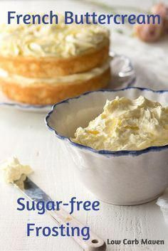 French Buttercream Sugar Free Frosting is the perfect low carb frosting for low carb keto cakes and cupcakes. via French Buttercream Sugar Free Frosting is the perfect low carb frosting for low carb keto cakes and cupcakes. via Low Carb Maven Sugar Free Deserts, Sugar Free Treats, Sugar Free Recipes, Sugar Free Cakes, Sugar Free Frosting, Sugar Free Baking, Frosting Recipes, Jelly Recipes, Sugar Free Diet