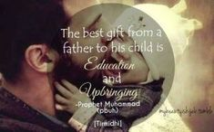 Father status in Islam Mom And Dad Quotes, Fathers Day Quotes, Prophet Muhammad Quotes, Quran Quotes, Hindi Quotes, Best Inspirational Quotes, Best Quotes, Life Quotes, Parenting Quotes