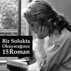 Harika bir kurgu, akıcı bir dil ya da iyi işlenmiş karakterler... Sebebi ne olursa olsun, iyi bir roman sizi dünyasına çeker, yakalar, bırakmaz. Elinizden bırakmak istemeyeceğiniz, bir oturuşta, bir solukta okuyacağınız Türk ve Dünya edebiyatından seçme 15 sürükleyici romanı sizler için derledik...
