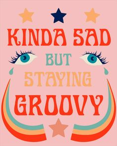 Be groovy or leave man Photo Wall Collage, Picture Wall, Collage Art, Picture Collages, Frases Cliche, Poster Wall, Poster Prints, Posters, Art Print