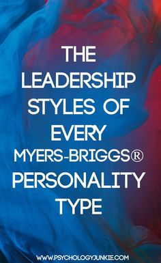 How Does Your Myers-Briggs®️️ type impact your leadership abilities? Find out in the strengths and weaknesses of each type in leadership! #INFJ #MBTI #INFP #INTP #INTJ #ENTP #ENTJ #ENFP #ENFJ #ISTJ #ISFJ #ISTP #ISFP