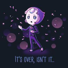 It's Over, Isn't It... - This official Steven Universe t-shirt featuring Pearl is only available at TeeTurtle!