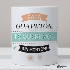 www.mugnificas.es Tazas para regalar. Diseños originales. Frases con diseño. Taza Papá Guapetón.