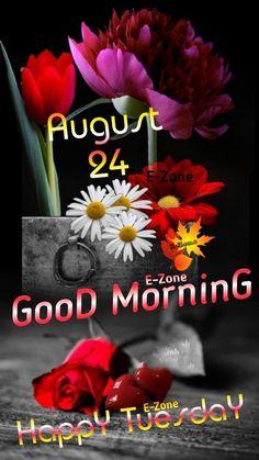 Good Morning Tuesday, Happy Tuesday, Good Morning Images, Gud Morning Images, Good Morning Picture