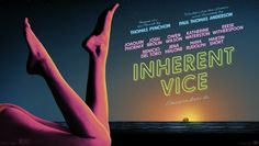 """THE PLOT """"Inherent Vice,"""" is the seventh feature from Paul Thomas Anderson and the first ever film adaptation of a Thomas Pynchon n. Michael Fassbender, Leonardo Dicaprio, Stoner Comedies, Anderson Movies, Thomas Pynchon, Dallas Buyers Club, Thomas Anderson, Owen Wilson, Cinema"""
