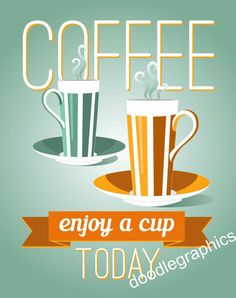 Enjoy several cups today.  Wait...enjoy several pots today.