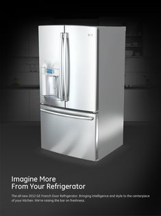 My dream refrigerator by General Electric.