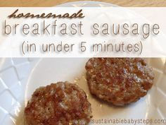 Homemade Breakfast Sausage Recipe - Sustainable Baby Steps
