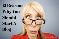 15_Reasons_Why_You_Should_Start_A_Blog