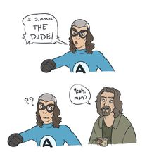"Someone used hashtag #TheDude on Twitter today and I was like, ""Oh, The Aquabats!"" But then it turned out they meant some character from The Big Lebowski, which I've never seen because it's rated R. I found this comic which puts a funny spin on the name confusion. #TheAquabats #Aquabats"