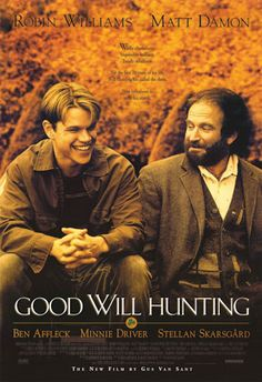 Good Will Hunting - one of my favourite films (mainly because it won Robin Williams an Oscar!!)