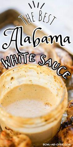 Sauce For Grilled Chicken, Chicken Sauce Recipes, White Sauce Recipes, Easy Sauce For Chicken, Alabama White Sauce, White Bbq Sauce, Homemade Bbq Sauce Recipe, Pork Bbq Sauce Recipe, Yumm Sauce Recipe