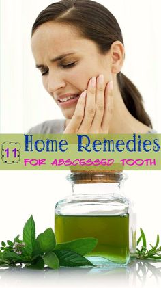 homeremedyshop:  11 Home Remedies for Abscessed Tooth