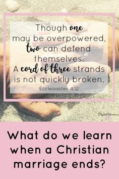 Crystal Storms - What do we learn when a Christian marriage ends? One plus one doesn't always equal two in marriage. Ecclesiastes Though one can be overpowered, two can defend themselves. A cord of three strands is not quickly broken. Christian Marriage Quotes, Christian Wife, Christian Encouragement, Christian Faith, Christian Living, Fierce Marriage, Marriage Relationship, Marriage Tips, Relationships