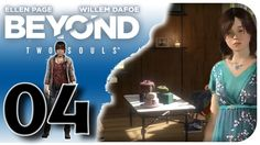 Beyond: Two Souls #04 - Die Horror Party - Let's Play Beyond: Two Souls