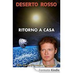 La saga di Deserto Rosso finisce con Ritorno a Casa - #ebook #fantascienza