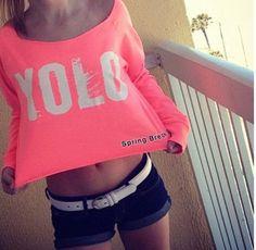 YOLO!  #Want