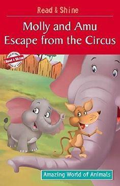 Molly & Amu Escape from the Circus [Jun 19, 2014] Pegasus and Narang, Manmeet]