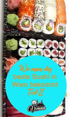 ▸ Das beste Sushi in Wien 2019 - Teil 2 Restaurant Bar, Sushi, Austria Travel, Fresh Rolls, Vienna, Avocado Toast, Dinner, Ethnic Recipes, Travelling