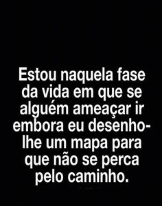 Bem assim!  ##Bomdia - Milca Rodrigues (Milkinha) - Google+ Dark Thoughts, Happy Thoughts, Words Quotes, Sayings, Frases Humor, I Feel Good, Sentences, Life Lessons, Texts