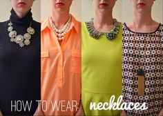 how to wear: necklaces