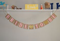 Bride to Be Banner  Pink & Gold by JKreations2013 on Etsy, $17.50