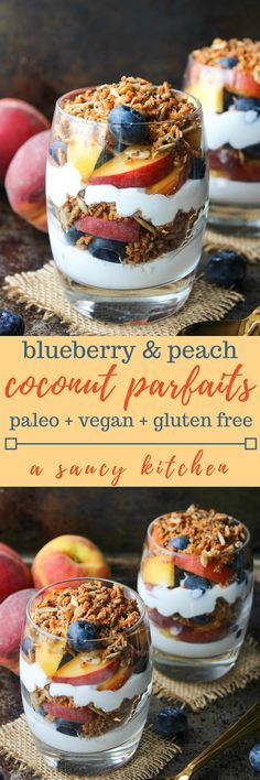 Blueberry & Peach Parfaits – filled with layers of coconut whipped cream, grain free cinnamon granola, and fresh summer fruit. Paleo & Vegan