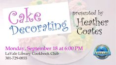 Heather Coates will do a cake decorating demonstration for the LaVale  Library Cookbook Club on Sept. 18 at 6 PM.