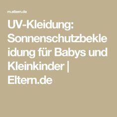 UV-Kleidung: Sonnenschutzbekleidung für Babys und Kleinkinder  | Eltern.de