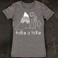 Take A Hike Women's Tee Gray, $27, now featured on Fab.