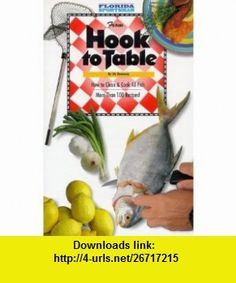 From Hook to Table (9780936240152) Vic Dunaway , ISBN-10: 0936240156  , ISBN-13: 978-0936240152 ,  , tutorials , pdf , ebook , torrent , downloads , rapidshare , filesonic , hotfile , megaupload , fileserve