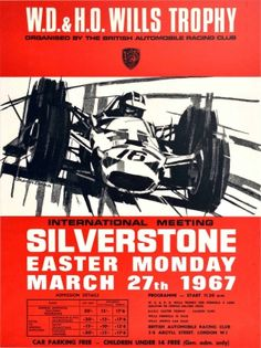 Wills Trophy Silverstone BARC 1967 - original vintage motorsport poster by Dexter Brown for the W.D. & H.O. Wills Trophy organised by the British Automobile Racing Club International Meeting Silverstone Easter Monday 27 March 1967 listed on AntikBar.co.uk Winter Olympic Games, Winter Olympics, Auto Racing, Horse Racing, Club International, Easter Monday, Racing Events, Figure Poses, Racing Motorcycles