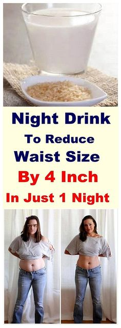 Night Drink To Reduce Waist Size By 4 Inch In Just 1 Night - INFOSTYLES