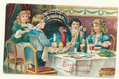 Thanksgiving Postcard -Children at Table with Turkey~Embossed-Vintage -mmm749