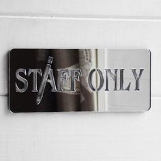STAFF ONLY Work Place Acrylic Engraved Mirrored Door Sign - Suave Petal Door Signs, Flip Clock, Workplace, Sunglasses Case