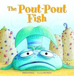 "The story of how the grouchy Pout-Pout fish turns into a cheerful kiss-kiss fish never fails to make kids smile! ""The Pout-Pout Fish,"" by Deborah Diesen, illustrated, Daniel X. Best Children Books, Toddler Books, Childrens Books, Toddler Storytime, Young Children, New York Times, Great Books, My Books, Story Books"