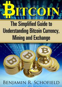 Kindle Free days: Feb 26 – 27      Bitcoin – The Simplified Guide to Understanding Bitcoin Currency, Mining and Exchange