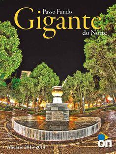 Design Editorial: Anuário Gigante do Norte - 2014  Projeto gráfico, diagramação, infográficos e finalização do Anuário Gigante do Norte. A publicação é produzida anualmente pelo Grupo O Nacional - Passo Fundo - RS