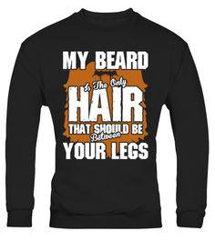 # My Beard Is Only Hair Should B 748 .  My Beard Is The Only Hair That Should Be Between Your LegsTags: Beard, Club, Beard, Grow, Beard, Lovers, Beard, Shirt, Beard, Styles, Beard, T, Shirt, Bearded, Dragon, T, Shirt, Best, Beard, Between, Your, Legs, Black, Beard, Fear, The, Beard, Shirt, Funny, Beard, Shirts, Grow, A, Beard, Mens, Beard, T, Shirts, My, Beard, Is, That, Should, Be, The, Beard, The, Only, Hair, Trust, Me, I, Have, A, Beard, Shirt, Warning