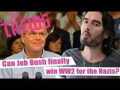 Can Jeb Bush Finally Win WW2 For The Nazis? Russell Brand The Trews (E343)