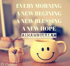 Every morning A new blessing