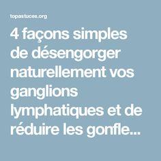 4 façons simples dedésengorger naturellement vos ganglions lymphatiques et de réduire les gonflementsrapidement - TopAstuces