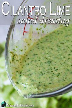 Cilantro lime dressing from dishesanddustbunnies.com